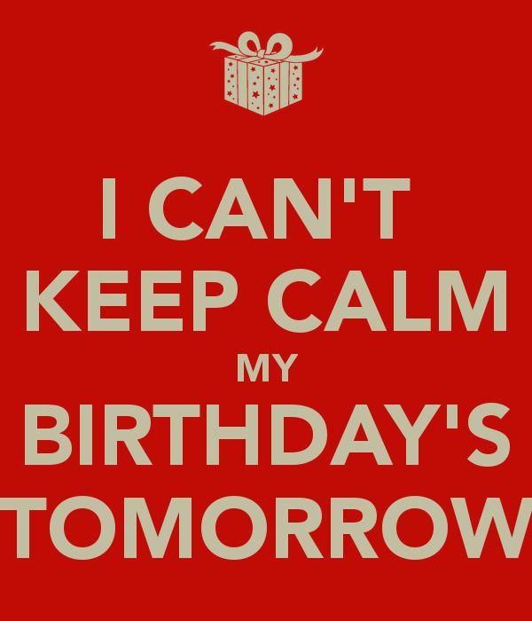 The 25+ Best Keep Calm My Birthday Ideas On Pinterest