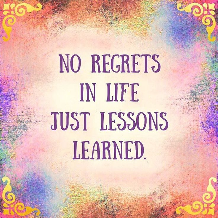 46 Famous No Regret Quotes And Sayings: 248 Best Images About Life Lessons • ️• On Pinterest