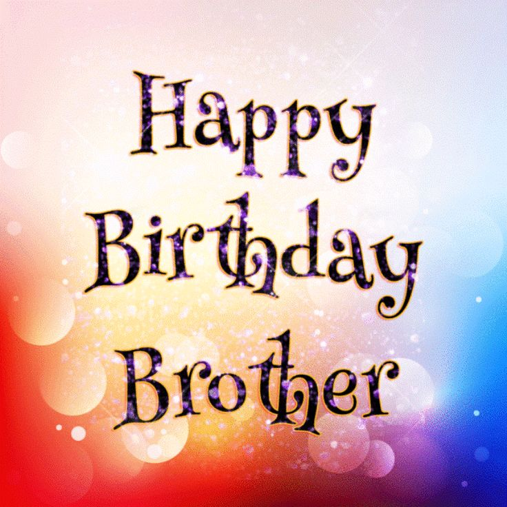 Bday wishes for brother
