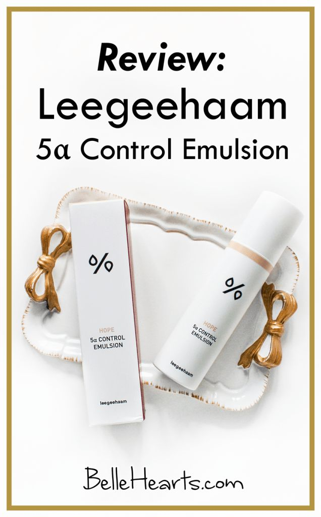 Review: Lee Gee Haam Hope 5α Control Emulsion