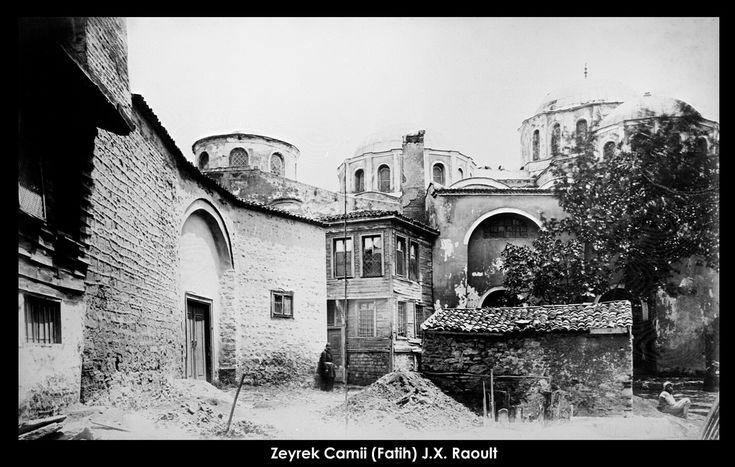 İstanbul-Yıldız Albümleri, Zeyrek Camii (Fatih) J.X. Raoult