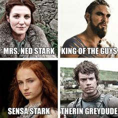 Names of Game of Thrones characters, According to Someone's Dad. Nailed it.