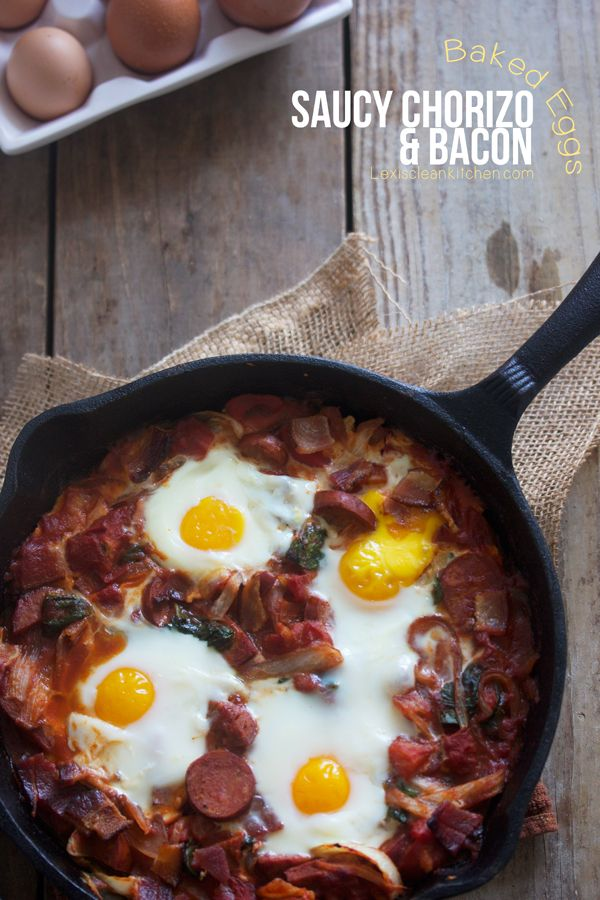 Saucy Bacon and Chorizo Baked Eggs from Lexiscleankitchen.com