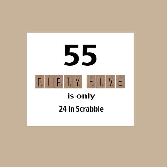 55 is only 24 in Scrabble greeting card