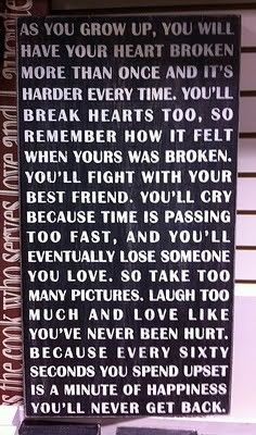 .: Remember This, Life Lessons, Growing Up, Truths, So True, Daughters, Favorite Quotes, Heart Broken, Wise Words