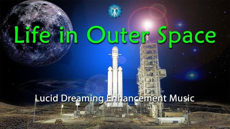 "FALCON HEAVY ROCKET LAUNCH MUSIC  ""Life in Outer Space "" Lucid Dreaming ..."