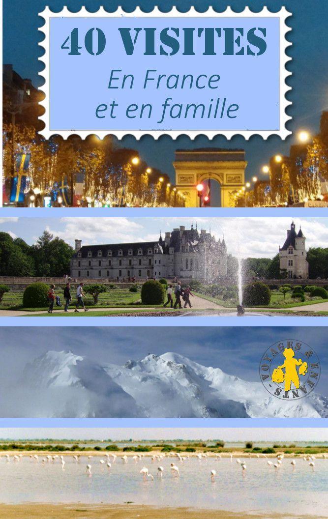 40 visites incontournable en France, à voir dans sa vie! Mieux vaut donc amener tôt vos enfants pourqu'ils aient une chance de tout connaître