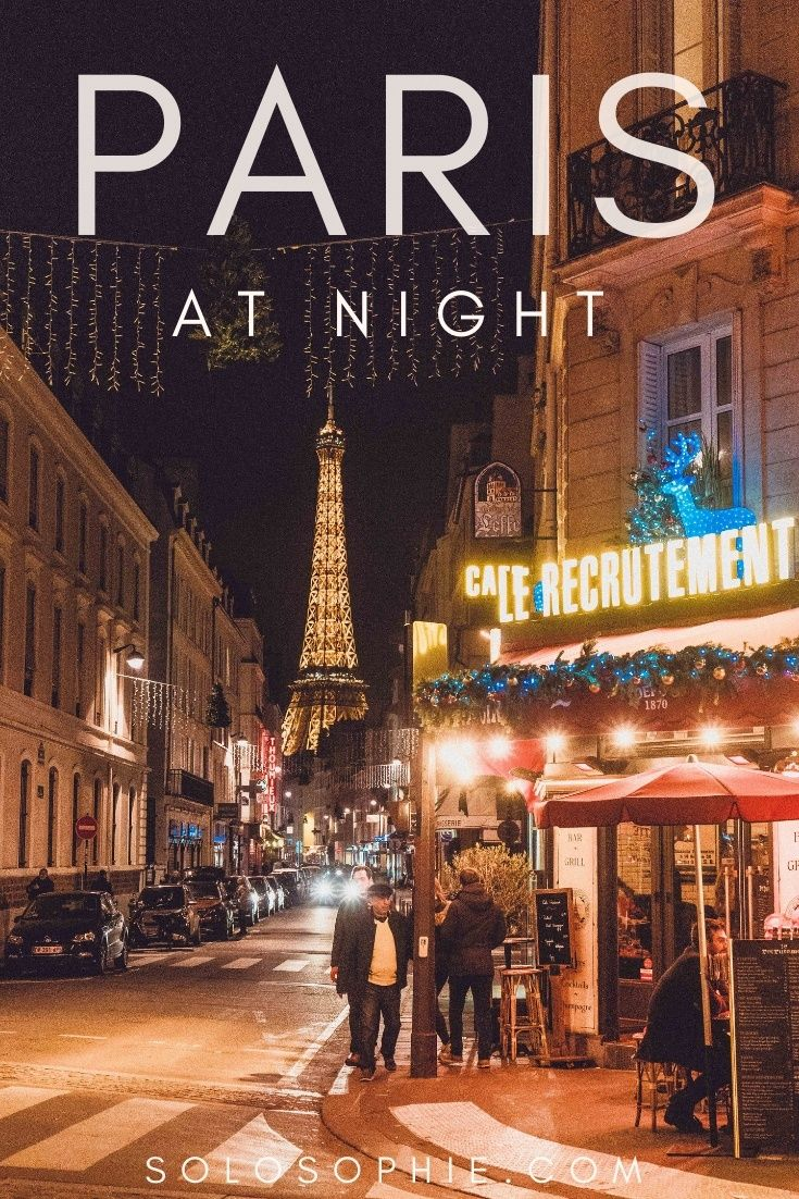 Paris at Night: How to Spend an Evening in Paris
