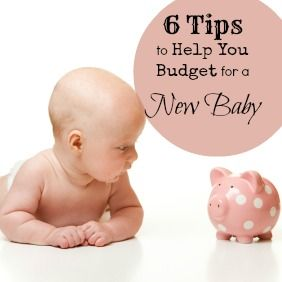 6 Tips to Help You Budget for a New Baby