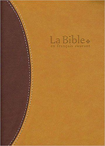 La bible en français courant + dc souple simili duo orange brun tr;or Bibli'O: Amazon.es: Alliance biblique universelle: Libros en idiomas extranjeros