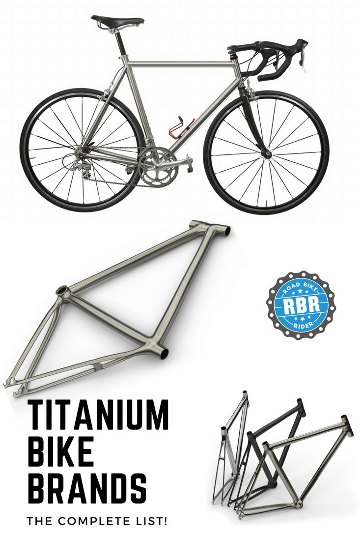 List Of Titanium Bike Brands From A To Z Titanium Bike