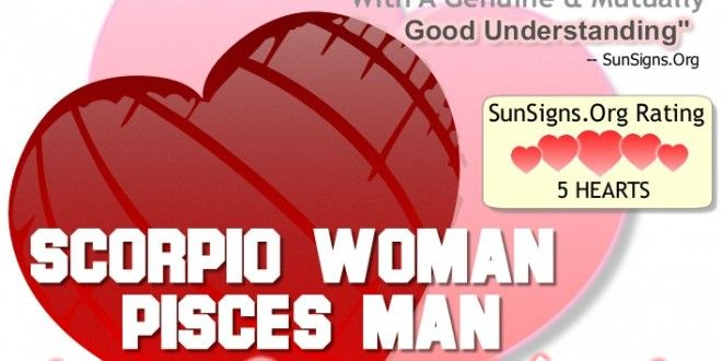 Scorpio Woman And Pisces Man - A Genuine  Perfect Match -5904