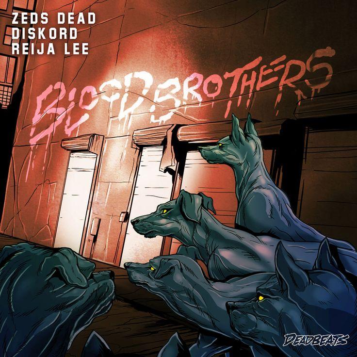 Zeds Dead & DISKORD feat. Reija Lee - Blood Brothers  Style: #FutureBass Release Date: 2017-09-01 Label: Deadbeats   Download Here Zeds Dead x Diskord – Blood Brothers (feat. Reija Lee).mp3  https://edmdl.com/zeds-dead-diskord-feat-reija-lee-blood-brothers/