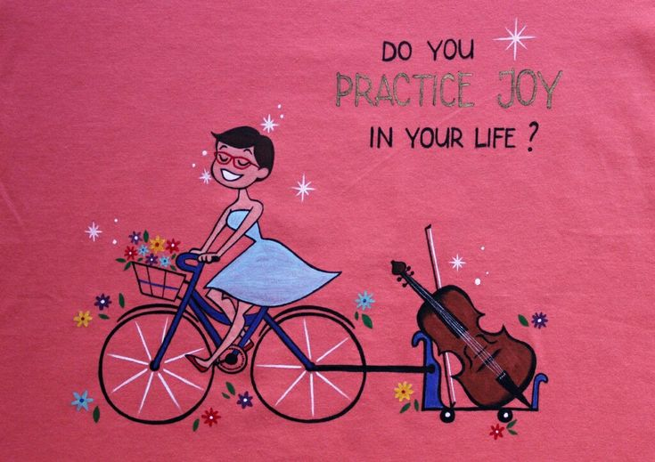 Do you practice joy in your life?