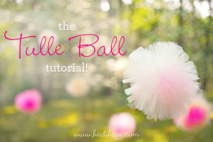 How to make a tulle ball for photo shoots and party decorations! #heidihopephotography #hhp