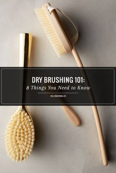 The #Benefits of #Dry #Brushing The idea behind dry brushing is to get your lymphatic system moving...