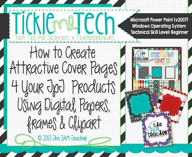 The 3am Teacher: Tickle Me Tech: How to Create Attractive Cover Pages for Your Teachers Pay Teachers Products