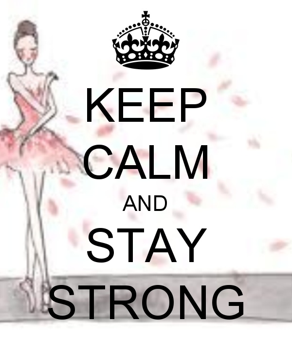 KEEP CALM & STAY STRONG