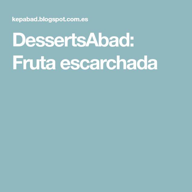 DessertsAbad: Fruta escarchada