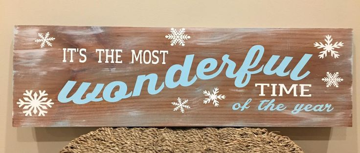 It's The Most Wonderful Time of the Year. Rustic painted wooden sign. Visit our Facebook page at www.facebook.com/PepperCreekCraftsmanCo