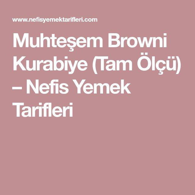 Muhteşem Browni Kurabiye (Tam Ölçü) – Nefis Yemek Tarifleri
