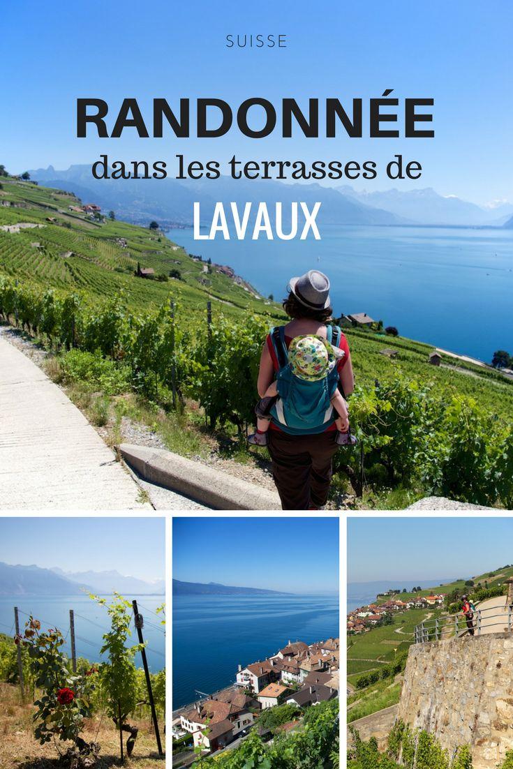 A deux pas de Lausanne, les vignobles en terrasses de Lavaux surplombant le lac Léman, une ballade extraordinaire en Suisse et à la porté de tous.