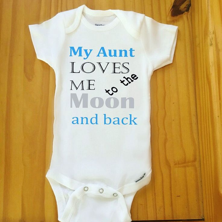 A personal favorite from my Etsy shop https://www.etsy.com/listing/270358872/aunt-onesie-baby-girl-onesie-baby-boy