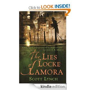 The Lies of Locke Lamora - Synopsis sounds good so I'm going to buy it.