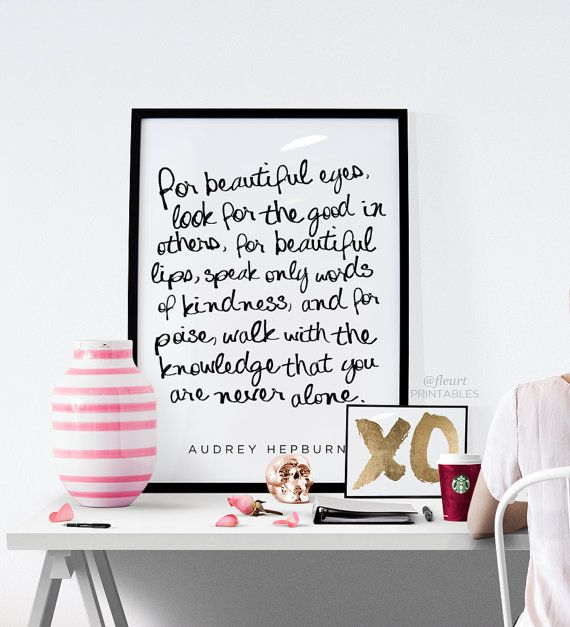 Audrey Hepburn Quote for beautiful eyes look by FleurtPrintables