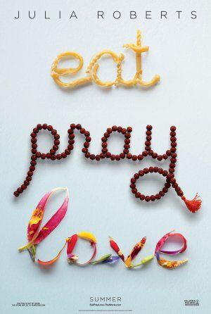 *EAT, PRAY & LOVE ~ Julia Roberts