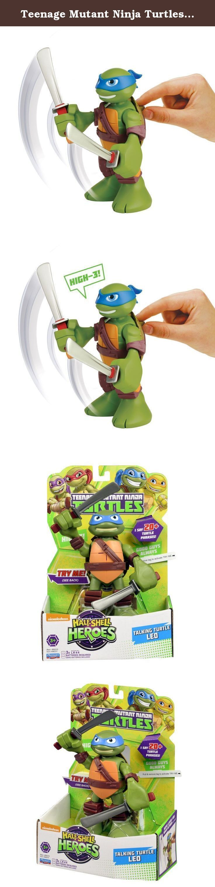 Teenage Mutant Ninja Turtles Pre-Cool Half Shell Heroes 6 Inch Leonardo Talking Turtles Figure. Coming out of their shells for the very first time, the Half-Shell Heroes are ready for non-stop ninja adventure! You can join the fun-loving brothers in their pizza-fueled missions as they team up to mess with menacing mutants and stop the Shredder.