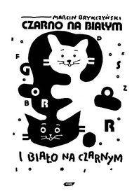 Czarno na białym i biało na czarnym-Brykczyński Marcin
