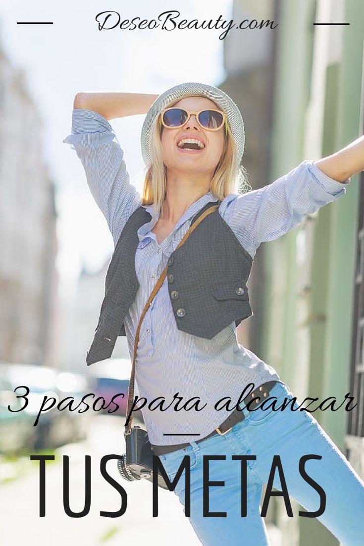 Metas en la vida: 3 pasos para alcanzarlas