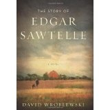 The Story of Edgar Sawtelle: A Novel (Hardcover)By David Wroblewski