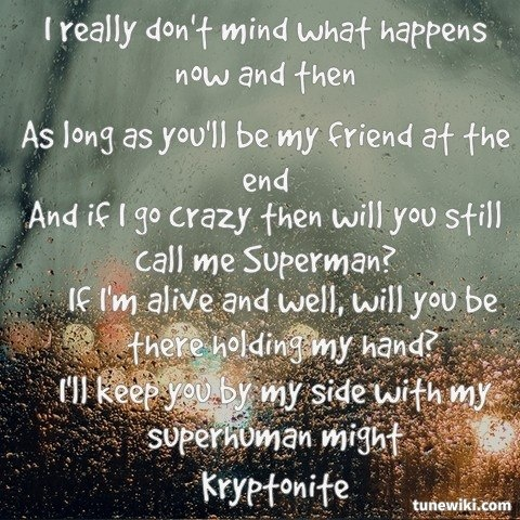 "-- #LyricArt for ""Kryptonite"" by 3 Doors Down"