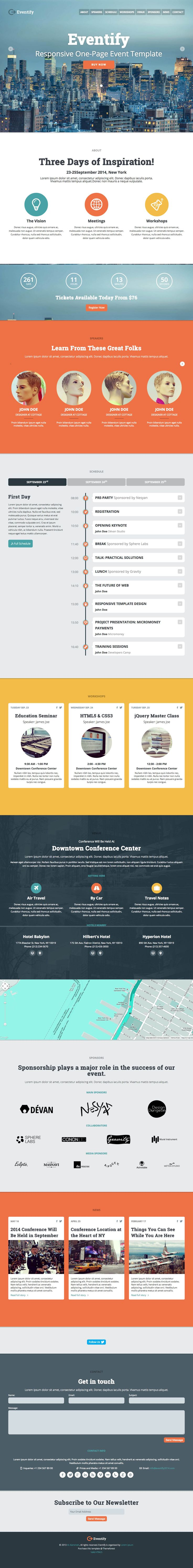 'Eventify' is a new $14 one page template aimed at events or conferences. The template includes a very complete set of sections for detailing information about the event. What is particularly nice is the schedule section - which combines a tabbed controller for conference days with a vertical timeline listing out the day's sessions.