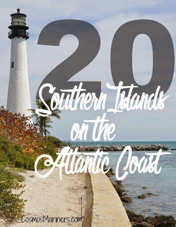 20 Southern Islands on the Atlantic Coast   CosmosMariners.com