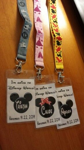 """Disney name tags. I made these as a """"reveal"""" gift to tell them where we are going for vacation! Bought lanyards at Dollar Tree (came with tag holders) and then just printed out the cards. Easy Peesy"""