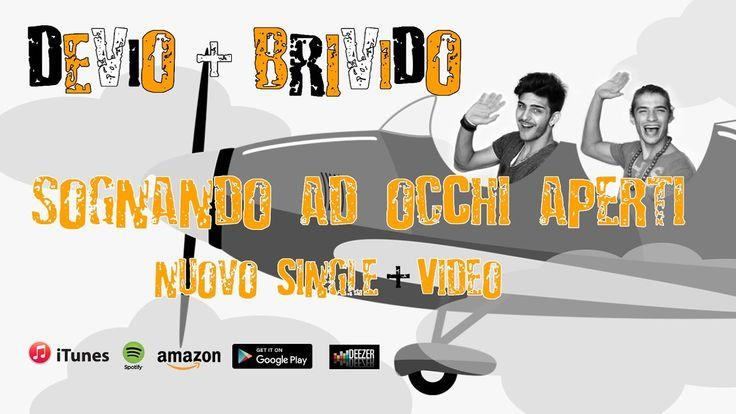 """Devio feat Brivido - """"Sognando ad occhi aperti"""" New Single and official ..."""