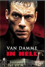 In Hell Van Damme Full Movie Youtube. A man must survive a prison where hardened criminals battle to the death for the wardens' entertainment.