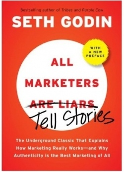All marketers are liars - Seth Godin