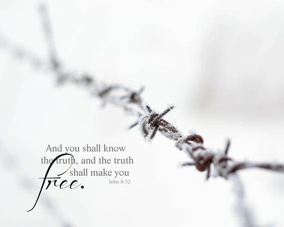 The truth shall make you free. John 8:32  Inspirational Farmhouse decor