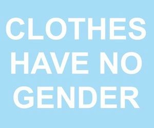 Agender protest. Nothing is gendered. Binary is for losers. Jk live your life I am not the judge of anyone. -c
