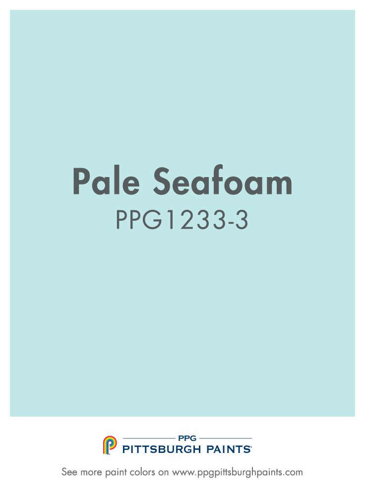 PALE SEAFOAM PPG1233 3 From PPG Pittsburgh Paints. This Shade Of Aqua Is  Perfect