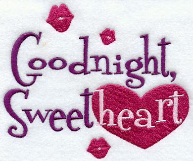 Good Night Sweetheart..