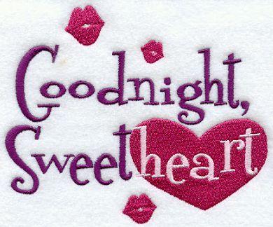 Good Night Sweetheart..