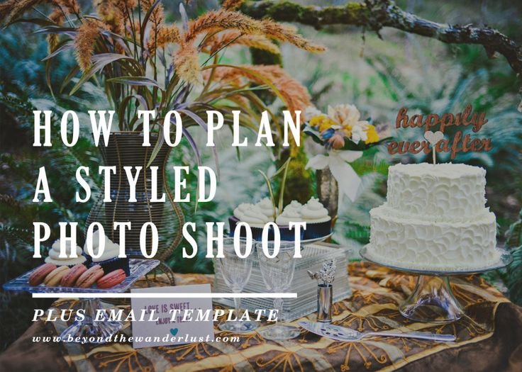 Love seeing other photographers styled shoot but don't know where to start? We walk you through step by step on how to plan a stylized photo shoot - and for FREE.