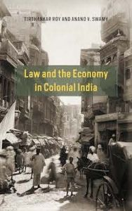 Book Review: Law and the Economy in Colonial India by Tirthankar Roy and Anand V. Swamy | LSE Review of Books