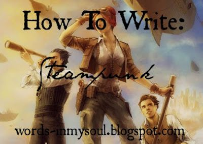 How To Write: Steampunk