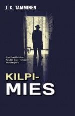 Kirja: Kilpimies ( J. K. Tamminen)